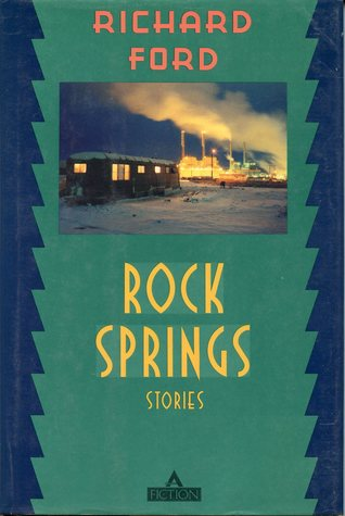 Rock Springs by Richard Ford