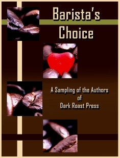 Barista's Choice by Angelia Sparrow