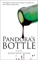 Pandora's Bottle by Joanne Sydney Lessner