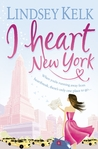 I Heart New York by Lindsey Kelk