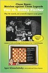 Chess Exam: You vs. Bobby Fischer: Play the Match, Rate Yourself, Improve Your Game!
