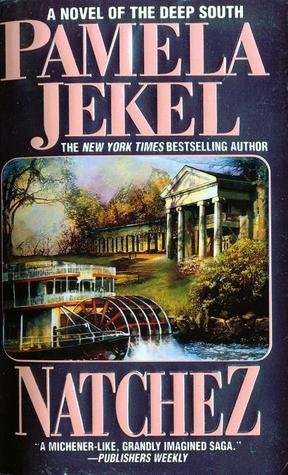 Natchez by Pamela Jekel