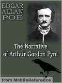 The Narrative of Arthur Gordon Pym by Edgar Allan Poe