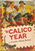 The Calico Year