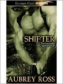 Shifter by Aubrey Ross