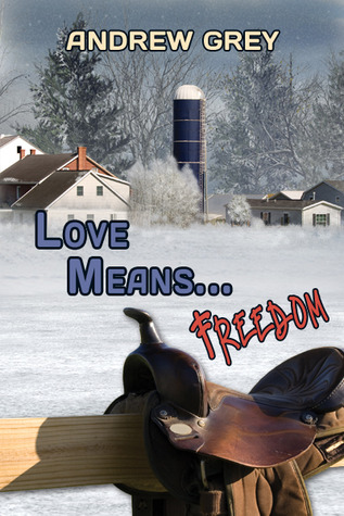 Love Means... Freedom (Farm, #3)
