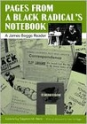 Pages from a Black Radical's Notebook: A James Boggs Reader