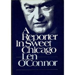 A Reporter in Sweet Chicago