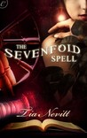 The Sevenfold Spell (Accidental Enchantments, #1)