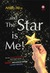 And The Star Is Me