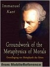 Groundwork of the Metaphysics of Morals