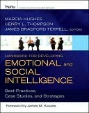 Handbook for Developing Emotional and Social Intelligence by Marcia M. Hughes