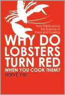 Why Do Lobsters Turn Red When You Cook Them?