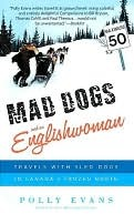 Mad Dogs and an Englishwoman Mad Dogs and an Englishwoman Mad Dogs and an Englishwoman