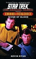 River Of Blood (Star Trek: Errand of Vengeance, #3)
