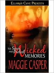 Wicked Memories (To Serve and Protect #1)