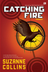 Catching Fire (Tersulut) (The Hunger Games, #2)
