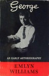 George: An Early Autobiography (Autobiography, #1)