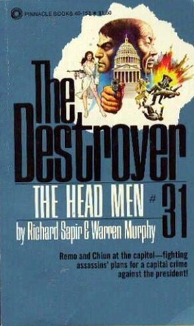 The Head Men (The Destroyer #31)