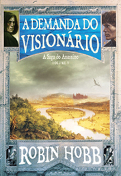 A Demanda do Visionário by Robin Hobb