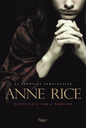 Entrevista com o Vampiro by Anne Rice
