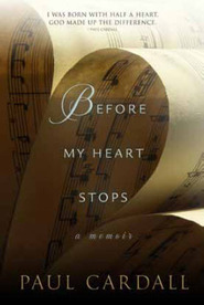 Before My Heart Stops by Paul Cardall