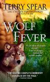 Wolf Fever (Heart of the Wolf Series, # 6)