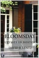 Bloomsday: Ulysses in Boston