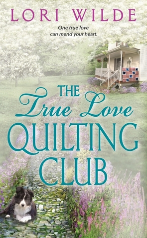 The True Love Quilting Club (Twilight, Texas, #2)