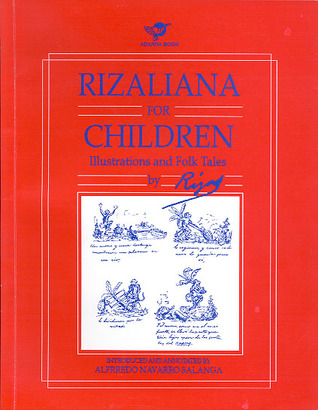 Rizaliana For Children: Illustrations and Folk Tales by Rizal