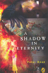 A Shadow in Eternity by Payal Dhar