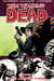 The Walking Dead, Vol. 12: ...