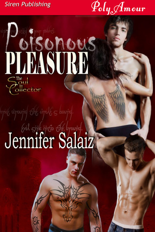 Poisonous Pleasure by Jennifer Salaiz