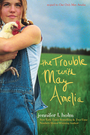 The Trouble with May Amelia by Jennifer L. Holm