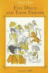Five Dolls and Their Friends (Five Dolls, #4)