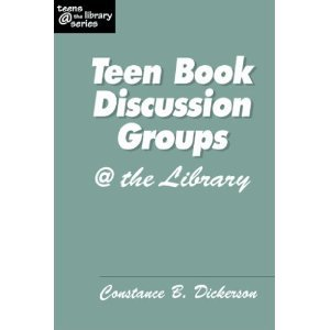 Teen Book Discussion Groups @ the Library by Constance B. Dickerson