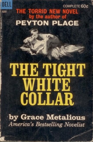 The Tight White Collar by Grace Metalious