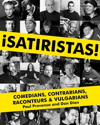Satiristas by Paul Provenza