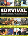 The Complete Illustrated Handbook of Survival