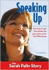 Speaking Up: The Sarah Palin Story