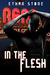 In the Flesh (Flesh, #1)