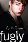 Fugly by K.Z. Snow