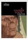 A Closer Look: Faces