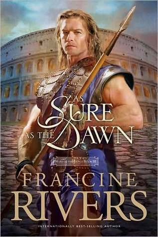 As Sure as the Dawn (Mark of the Lion, #3)