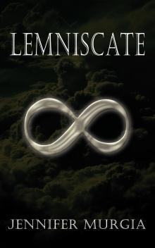 Lemniscate by Jennifer Murgia