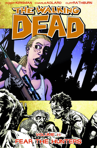 The Walking Dead, Vol. 11 by Robert Kirkman