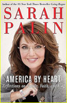 America by Heart by Sarah Palin