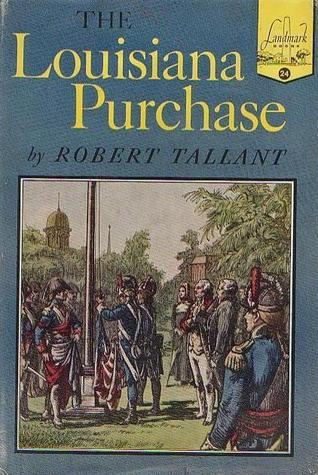 The Louisiana Purchase (Landmark Books #24)