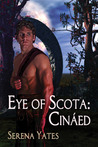 Eye of Scota: Cináed