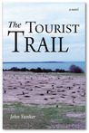 The Tourist Trail by John Yunker